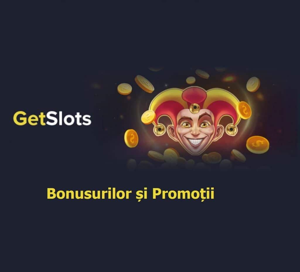 GetSlots Bonusurilor și Promoții