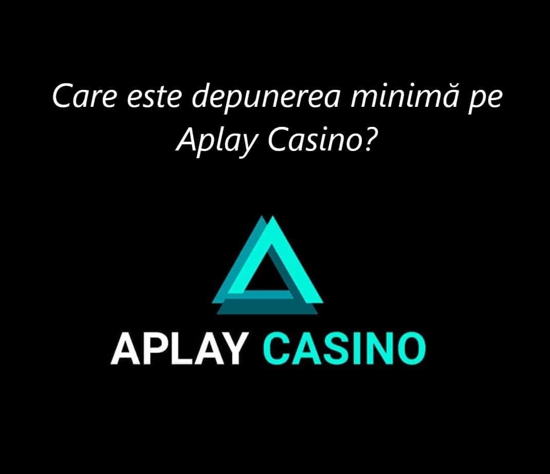 Depunerea minima pe Aplay Casino