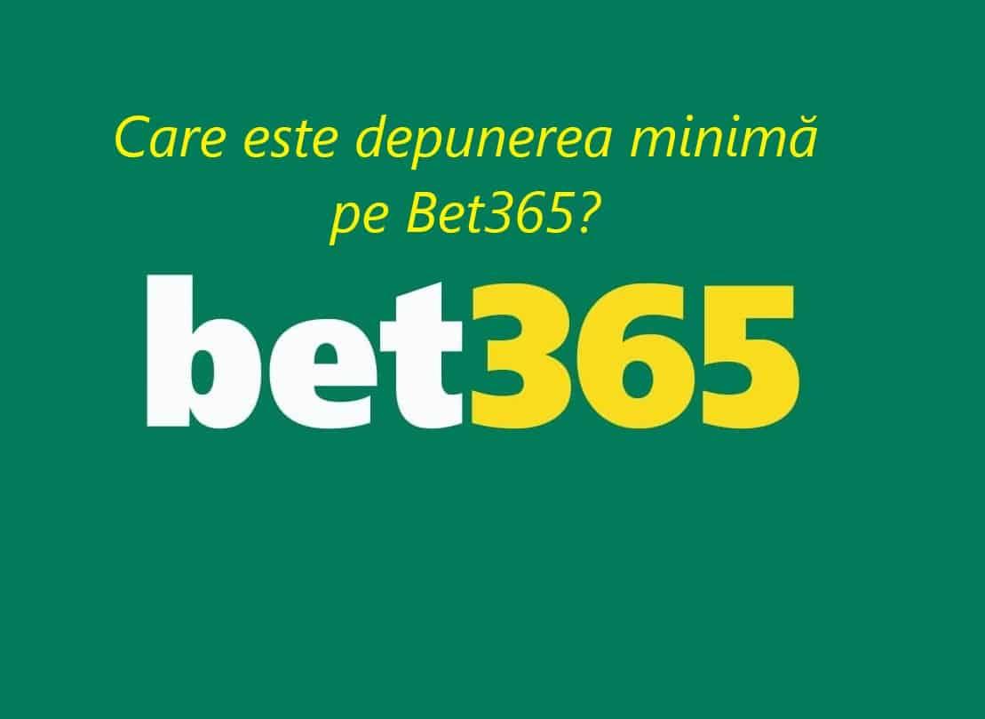 Depunere minima pe Bet365