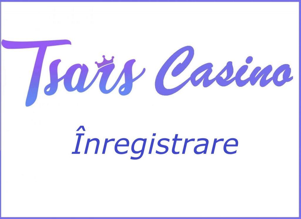 Tsars Casino inregistrare